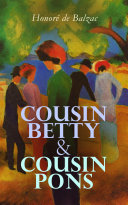 Cousin Betty   Cousin Pons