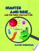 Hunter and Brie    And The Virus You Can   t See