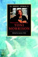 The Cambridge Companion to Toni Morrison