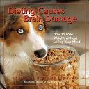 Dieting Causes Brain Damage