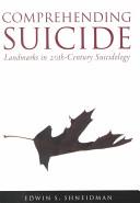 Comprehending Suicide