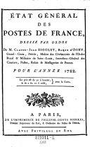 Etat general des postes de France dresse par ordre de M. Claude-Jean Rigoley, Baron d'Ogny