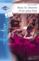 Sous le charme d'un play-boy (Harlequin Azur)