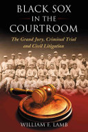 Black Sox in the Courtroom