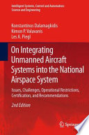 On Integrating Unmanned Aircraft Systems into the National Airspace System Book
