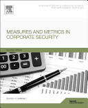 Measures and Metrics in Corporate Security Book
