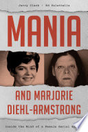 Mania And Marjorie Diehl Armstrong