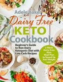 Dairy Free Keto Cookbook Book
