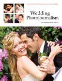 Wedding Photojournalism  The Business of Aesthetics
