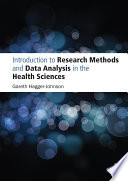 Introduction to Research Methods and Data Analysis in the Health Sciences