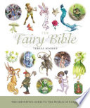 """The Fairy Bible: The Definitive Guide to the World of Fairies"" by Teresa Moorey"