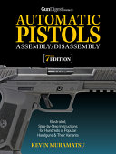 Gun Digest Book of Automatic Pistols Assembly Disassembly  7th Edition