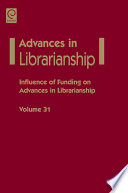 Influence Of Funding On Advances In Librarianship Book PDF