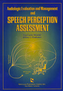 Audiologic Evaluation and Management and Speech Perception Assessment