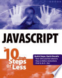 JavaScript in 10 Simple Steps or Less