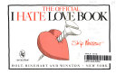 The Official I Hate Love Book