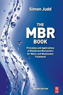 Mbr Book  Principles and Applications of Membrane Bioreactors for Water and Wastewater Treatment Book