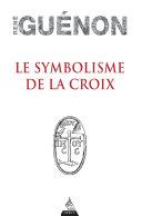 Pdf Le symbolisme de la croix Telecharger