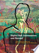 Digital Soil Assessments and Beyond Book