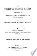 The Amateur s Flower Garden