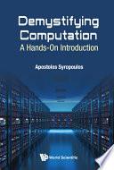 Demystifying Computation