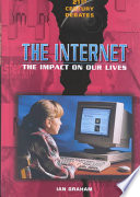 The Internet  : The Impact on Our Lives