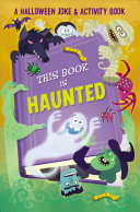 This Book is Haunted   A Halloween Joke   Activity Book