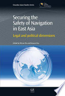 Securing the Safety of Navigation in East Asia Book