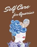 Self Care For Aquarius