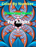 Color By Number Coloring Book For Adults
