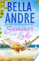 Summer at the Lake  Two feel good novels from the bestselling Summer Lake series