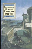 Eighteenth Century Europe  1700 1789