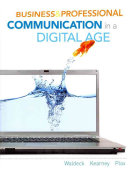Business and Professional Communication in a Digital Age Book