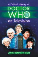 Pdf A Critical History of Doctor Who on Television Telecharger