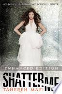 Shatter Me (Enhanced Edition) image