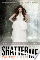 Shatter Me  Enhanced Edition
