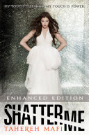 Shatter Me (Enhanced Edition) Book
