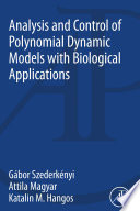 Analysis and Control of Polynomial Dynamic Models with Biological Applications Book