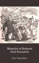Memoirs Of Serjeant Paul Swanston