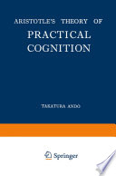 Aristotle   s Theory of Practical Cognition
