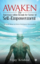 Awaken the Superman within through the Science of Self- empowerment