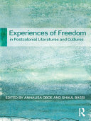 Pdf Experiences of Freedom in Postcolonial Literatures and Cultures Telecharger