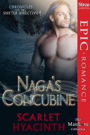 Naga's Concubine [Chronicles of the Shifter Directive 4]