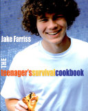 The Teenager's Survival Cookbook