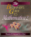 The Beginner S Guide To Mathematica Version 2