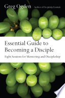 Essential Guide To Becoming A Disciple Book