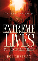 Extreme Lives for Extreme Times