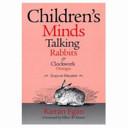 Children's Minds, Talking Rabbits & Clockwork Oranges