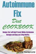 Autoimmune Fix Diet Cookbook