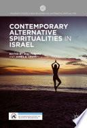 Contemporary Alternative Spiritualities In Israel